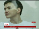 Захист Савченко внутрішньовенне вливання глюкози і фізрозчину вважає недостатнім лікуванням