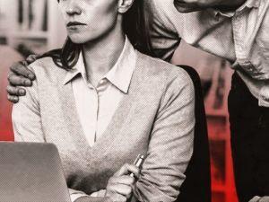 Сексуальні домагання на роботі: як правильно поводитися