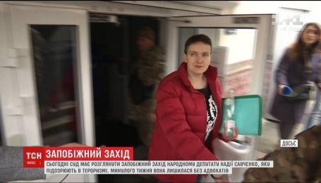 У Києві переглядатимуть запобіжний захід Надії Савченко