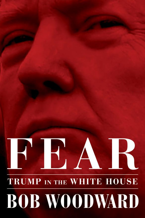 "книжка Боба Вудворда, ""Страх: Трамп у Білому домі"", ""Fear: Trump in the White House"