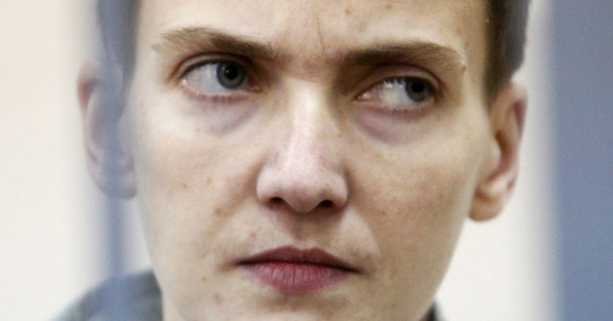 Савченко стала гірше себе почуватися