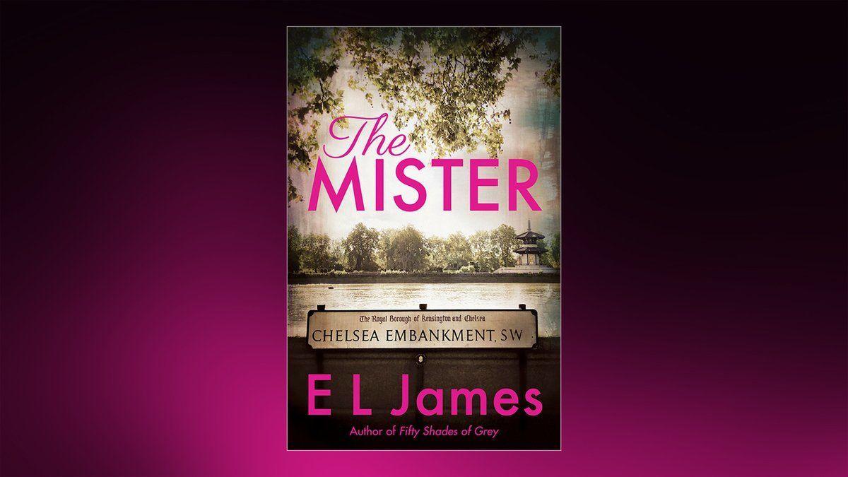 E L James The Mister